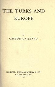 Cover of: The Turks and Europe by Gaston Gaillard