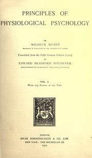Cover of: Principles of physiological psychology | Wilhelm Max Wundt