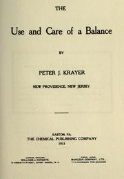 Cover of: The use and care of a balance | Peter J. Krayer
