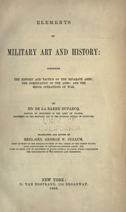 Cover of: Elements of military art and history by La Barre Duparcq de
