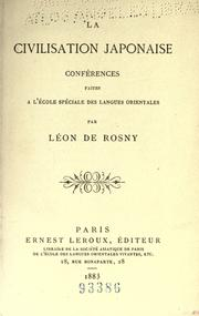 Cover of: La civilisation japonaise by Léon de Rosny