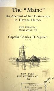 "Cover of: The ""Maine"" by Charles Dwight Sigsbee"