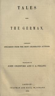 Cover of: Tales from the German, comprising specimens from the most celebrated authors | John Oxenford