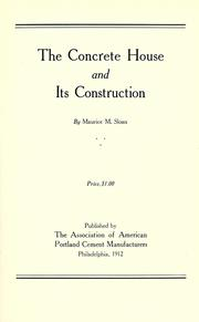 Cover of: The concrete house and its construction | Maurice M. Sloan