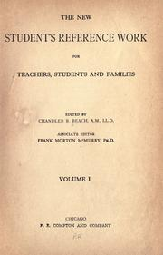 Cover of: The new student's reference work for teachers, students and families by Chandler Belden Beach