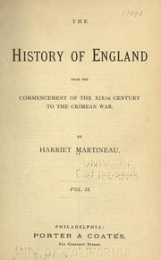 Cover of: The history of England from the commencement of the XIXth century to the Crimean war | Martineau, Harriet
