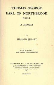 Cover of: Thomas George earl of Northbrook, G.C.S.I | Mallet, Bernard Sir