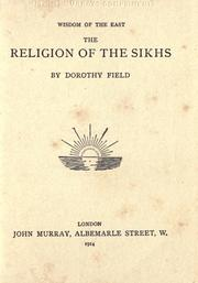 Cover of: The religion of the Sikhs | Field, Dorothy.