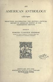 Cover of: An American anthology, 1787-1900 by Edmund Clarence Stedman