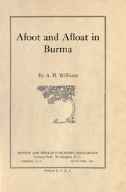 Cover of: Afoot and afloat in Burma | Alfred Henry Williams