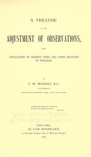 Cover of: A treatise on the adjustment of observations by T. W. Wright