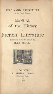 Cover of: Manual of the history of French literature | Ferdinand Brunetière