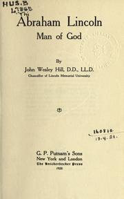 Cover of: Abraham Lincoln, man of God by John Wesley Hill
