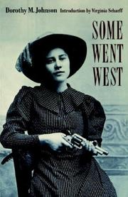 Cover of: Some went West by Dorothy M. Johnson