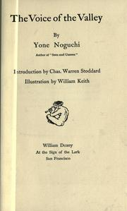 Cover of: The voice of the valley by Yoné Noguchi