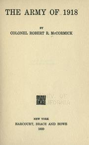 Cover of: The army of 1918 by McCormick, Robert Rutherford
