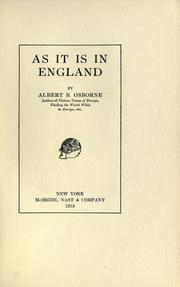 Cover of: As it is in England | Osborne, Albert B.