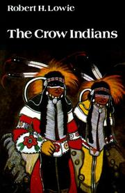 Cover of: The Crow Indians | Lowie, Robert Harry