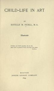 Cover of: Child-life in art | Estelle May Hurll