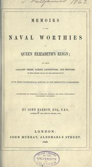Cover of: Memoirs of the naval worthies of Queen Elizabeth's reign by Barrow, John