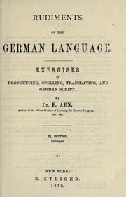 Cover of: Rudiments of the German language by F. Ahn