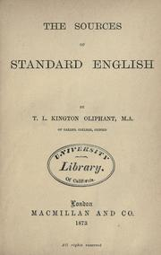 Cover of: The sources of standard English | Thomas Laurence Kington-Oliphant