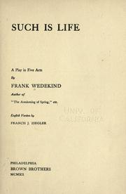 Cover of: Such is life by Frank Wedekind