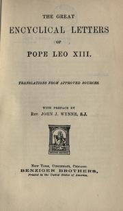 Cover of: The great encyclical letters of Pope Leo XIII | Catholic Church. Pope (1878-1903 : Leo XIII)