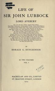 Cover of: Life of Sir John Lubbock, Lord Avebury | Hutchinson, Horace G.