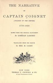 Cover of: The narrative of Captain Coignet (soldier of the empire) 1776-1850 | Jean-Roch Coignet