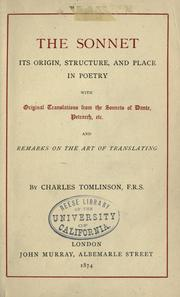 Cover of: The sonnet: its origin, structure, and place in poetry by Tomlinson, Charles