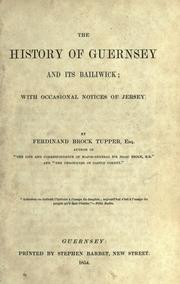 Cover of: The History of Guernsey and its Bailiwick by Ferdinand Brock Tupper
