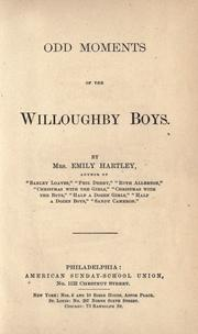 Cover of: Odd moments of the Willoughby boys | Emily Hartley
