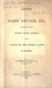 Cover of: Letter to Robert Schuyler, esq., president of the Illinois central railroad | Robert Rantoul
