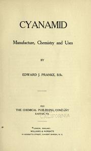 Cover of: Cyanamid, manufacture, chemistry and uses | Pranke, Edward John