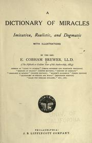 Cover of: A dictionary of miracles by Ebenezer Cobham Brewer