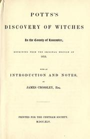 Cover of: Pott's Discovery of witches in the county of Lancaster by Potts, Thomas