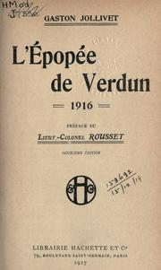 Cover of: L' Épopée de Verdun, 1916 by Jollivet, Gaston