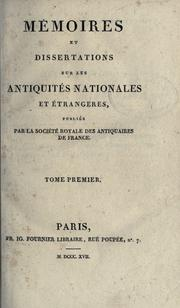 Cover of: M©Øemoires de la Soci©Øet©Øe nationale des antiquaires de Fr by Soci©Øet©Øe nationale des antiquaires de Fran
