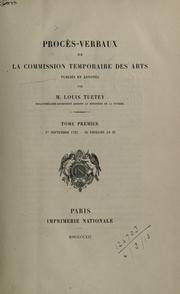 Cover of: Proc©Łes-verbaux de la Commission temporaire des arts, pub. et annot©Øes par M. Louis Tuet | France. Commission temporaire des arts