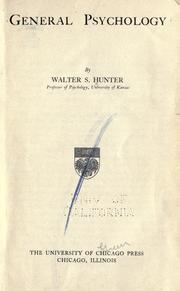 Cover of: General psychology | Walter Samuel Hunter
