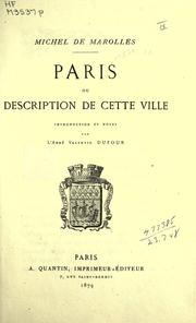 Cover of: Paris, ou Description de cette ville by Michel de Marolles