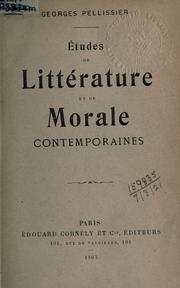Cover of: Études de littérature et de morale contemporaines | Georges Pellissier