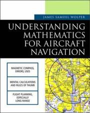 Cover of: Understanding Mathematics for Aircraft Navigation (Understanding Aviation) | James S. Wolper