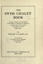 Cover of: The Swiss chalet book | William Sumner Barton Dana