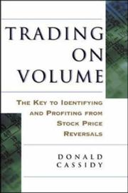 Cover of: Trading on Volume | Donald L. Cassidy