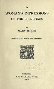 Cover of: A woman's impressions of the Philippines | Mary H. Fee