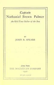 Cover of: Captain Nathaniel Brown Palmer | Spears, John Randolph, Spears, John Randolph