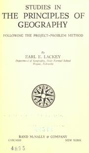 Cover of: Studies in the principles of geography | Earl Emmet Lackey