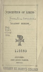 Cover of: Against heresy by Vincent of Lérins, Saint